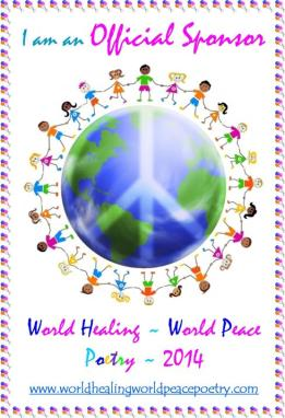 To donate to World Healing, World Peace Poetry go here - http://www.gofundme.com/3gvqks